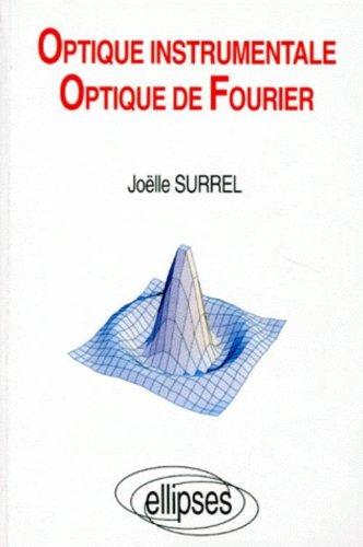 Optique instrumentale Optique de Fourier: éléments
