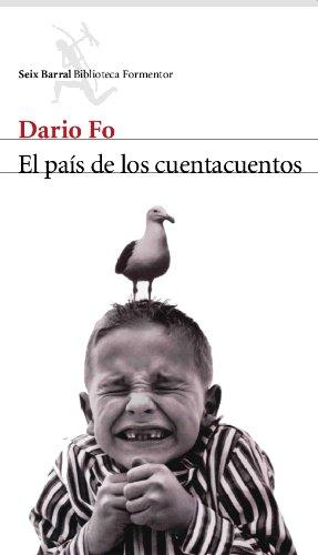 El Pais De Los Cuentacuentos (Biblioteca Formentor) por Dario Fo