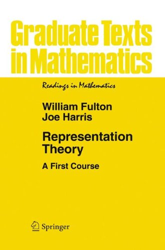 Representation Theory: A First Course (Readings in Mathematics) por William Fulton