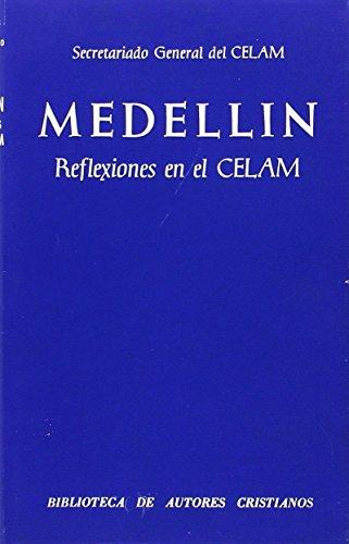 Medellín. Reflexiones en el CELAM (NORMAL)