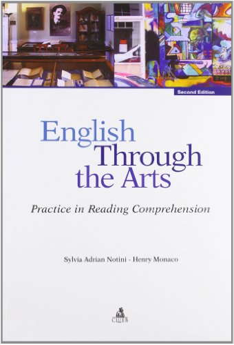 English through the arts. Practice in reading comprehension