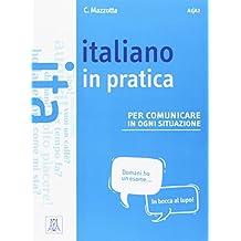 Italiano in pratica: Libro + video online