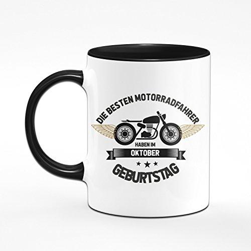 Motorrad Tasse Motrradfahrer haben im Oktober Geburtstag - Geschenk für Motorradfahrer, Motorradfans - Geburtstagsgeschenk, Geschenkideen für Männer - Monat wählbar (Oktober) - 2