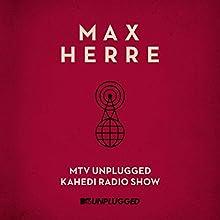 MTV Unplugged Kahedi Radio Sho [Import Allemand]