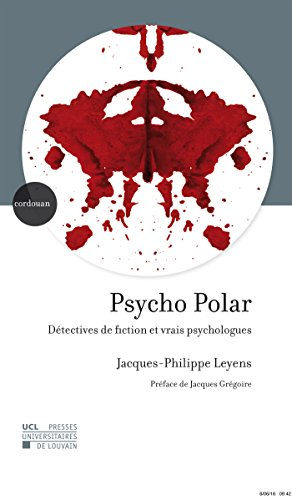 Psycho Polar: Dtectives de fiction et vrais psychologues
