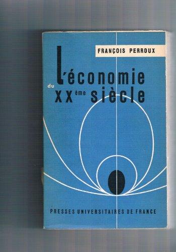 L'économie du xxème siècle.