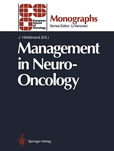 Management in Neuro-Oncology (ESO Monographs) (English Edition)