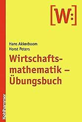 Wirtschaftsmathematik: Übungsbuch