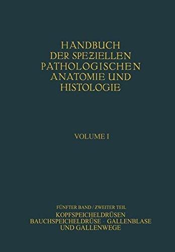 Kopfspeicheldr????sen. Bauchspeicheldr????se. Gallenblase und Gallenwege (Handbuch der speziellen pathologischen Anatomie und Histologie) (German Edition) by W. Fischer (2013-05-15)