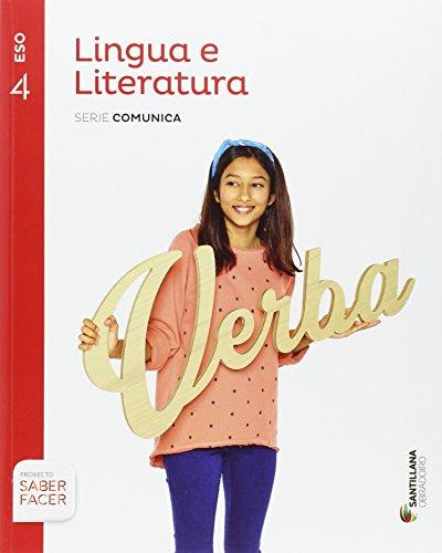 LINGUA E LITERATURA SERIE COMUNICA 4 ESO SABER FACER - 9788499725918