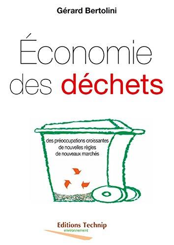 Economie des déchets : Des préoccupations croissantes, de nouvelles règles, de nouveaux marchés