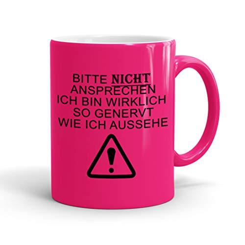 True Statements Lustige Tasse bitte nicht ansprechen ich bin wirklich so genervt wie ich aussehe -...