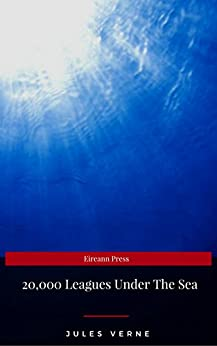 Twenty Thousand Leagues Under the Sea (English Edition)