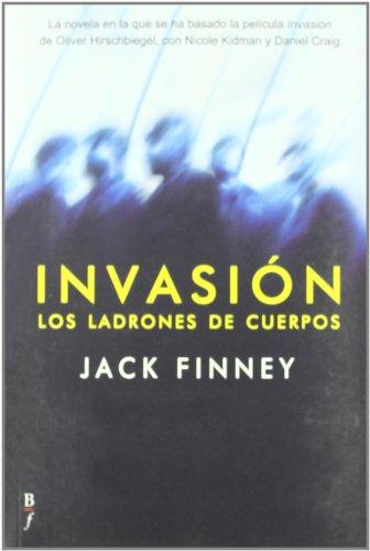 Invasión. Los Ladrones De Cuerpos