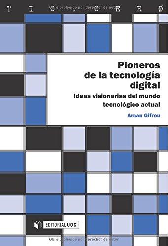Pioneros de la tecnología digital (TIC.CERO)