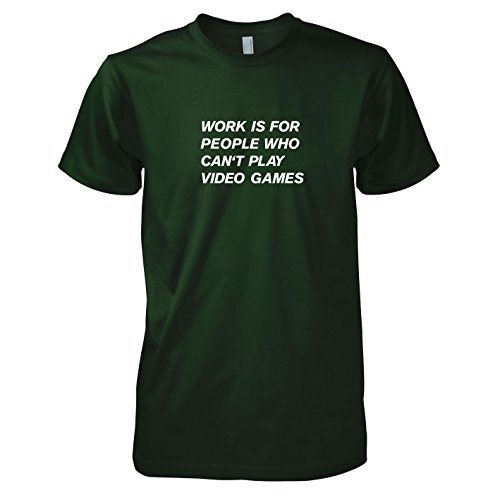 TEXLAB - Work is for people who can't play Video Games - Herren T-Shirt Flaschengrün