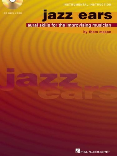 Jazz Ears: Aural Skills for the Improvising Musician (Book & CD) by Thom Mason (12-Feb-2008) Paperback
