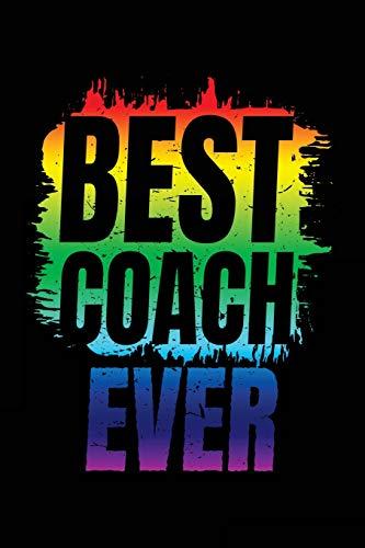 Best Coach Ever: Soccer Coach Notebook Gift V22 (Soccer Books for Kids) por Dartan Creations