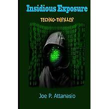 Insidious Exposure
