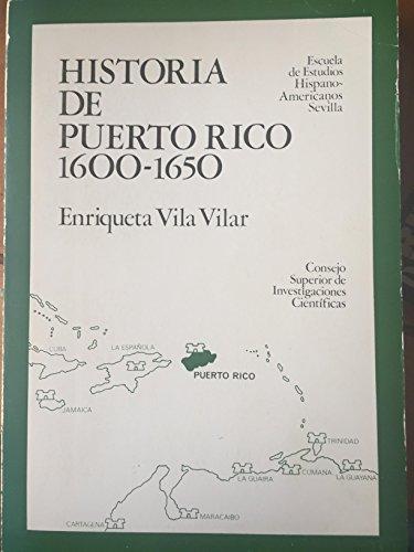 Historia de puerto Rico (1600-1650) (Publicaciones de la Escuela de Estudios Hispano-Americanos)
