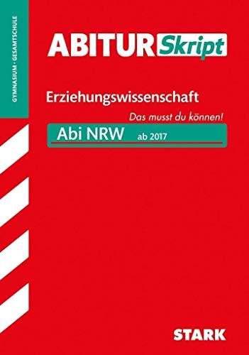 STARK AbiturSkript - Erziehungswissenschaft - NRW