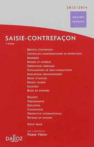Isabelle Monin - Saisie-contrefaçon 2013/2014 - 3e éd.: Dalloz