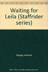 Waiting for Leila (Staffrider series)