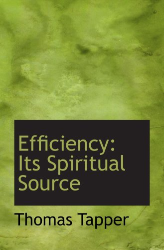 Efficiency: Its Spiritual Source