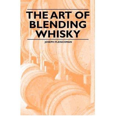 The Art of Blending Whisky (Paperback) - Common