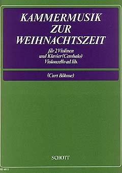 KAMMERMUSIK ZUR WEIHNACHTSZEIT - arrangiert für [Noten/Sheetmusic]
