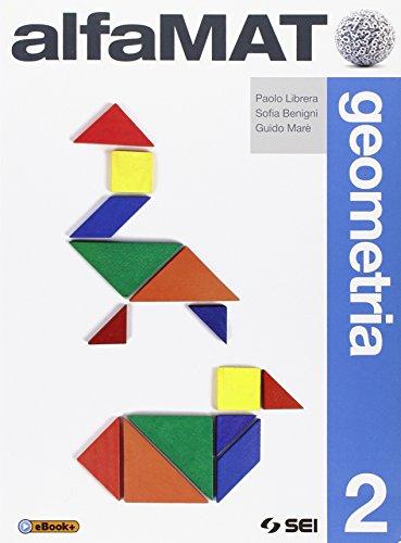 AlfaMAT. Geometria. Per la Scuola media: 2