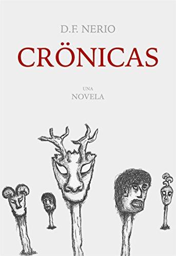 Crönicas por Diego Frías Nerio