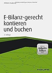 E-Bilanz-gerecht kontieren und buchen - inkl. Arbeitshilfen online (Haufe Fachbuch)
