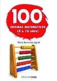 100 enigmas matemáticos, 8 a 10 años