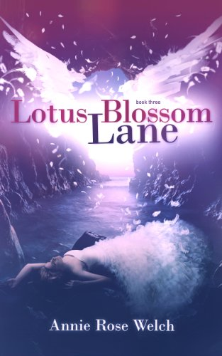 Lotus Blossom Lane (Saving Angels Book 3) (English Edition) (Blossom Lane)