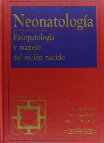 AVERY:Neonatolog'a 5Ed. por Gordon Avery