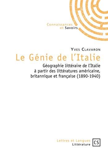 Le Génie de l'Italie: Géographie littéraire de