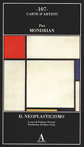 Il Neoplasticismo (Carte d'artisti)