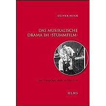 Das musikalische Drama im 'Stummfilm' - Oper, Tonbild und Musik im Film d'Art