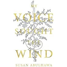 [(My Voice Sought the Wind)] [Author: Susan Abulhawa] published on (November, 2013)