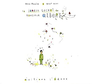 """Afficher """"Le jardin secret de monsieur Albert"""""""