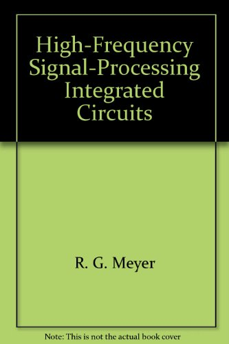 High-Frequency Signal-Processing Integrated Circuits