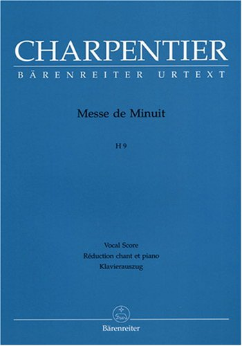Messe de Minuit H 9 --- Chant(SATB)/Piano