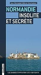 Normandie insolite et secrete