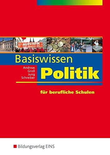 Handlungswissen Politik Rheinland-Pfalz: Basiswissen Politik: für berufliche Schulen: Schülerband