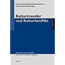 Kulturtransfer und Kulturkonflikt (Germanica)