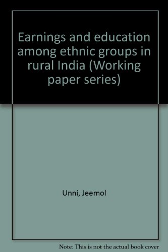 Earnings and education among ethnic groups in rural India (Working paper series)
