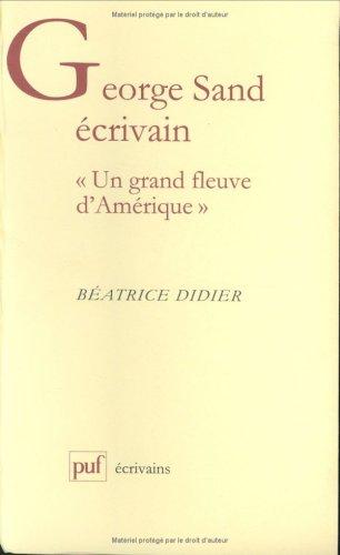 George Sand écrivain: