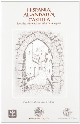 Hispania, al-Andalus, Castilla : Jornadas Históricas del Alto Guadalquivir : Quesada (Jaén), mayo 1996-mayo 1997 por Jornadas Históricas del Alto Guadalquivir