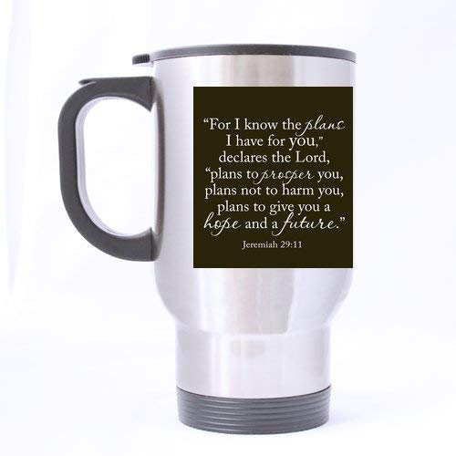 Acme&Real Bible Verses/Bible Quote for I Know The Plans I Have for You Declares The Lord Tea Or Coffee Or Wine Cup Cup 100% Stainless Steel 14-Ounce Travel Mug